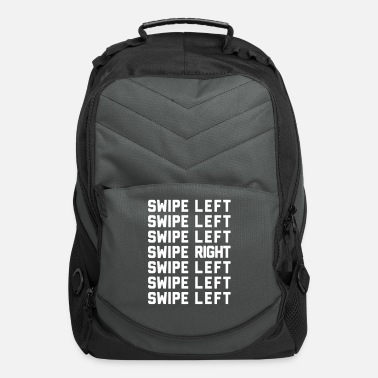 Up Swipe Left/Right Funny Quote - Computer Backpack