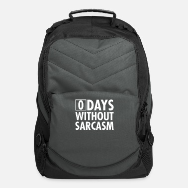 Zero Days Without Sarcasm - Computer Backpack