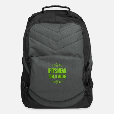 Think Positive It Should Be - Computer Backpack