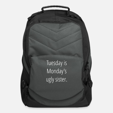 Tuesday Tuesday Is Ugly - Computer Backpack