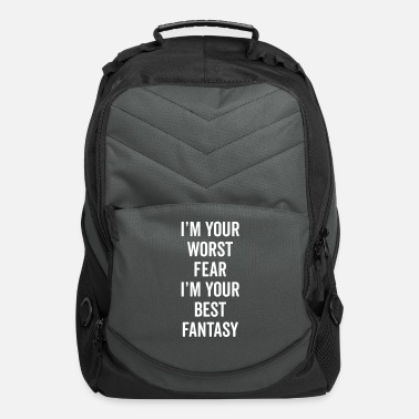 Quote Fear The Worst Funny Quote - Computer Backpack