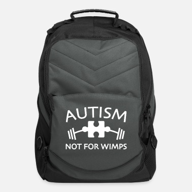 Wimps Autism Not For Wimps - Computer Backpack