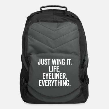 Wing Just Wing It Funny Quote - Computer Backpack