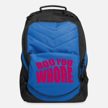 boo you whore funny quote - Computer Backpack
