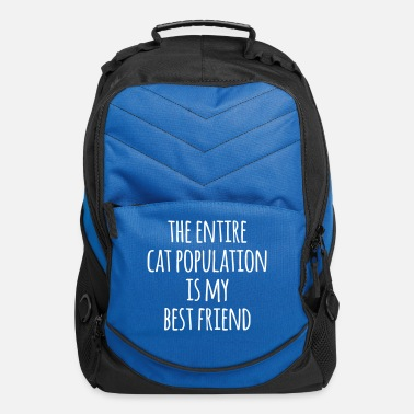 Fun Cat Population Best Friend Funny Quote - Computer Backpack