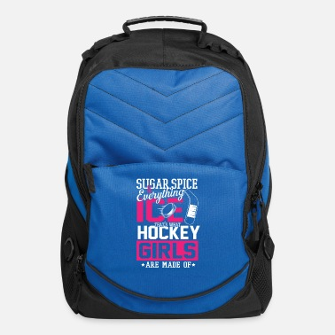 Sugar Spice And Everything Ice Hockey Girl Hockey girls are made of - Computer Backpack