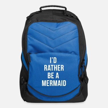 Sea Rather Be A Mermaid Funny Quote  - Computer Backpack