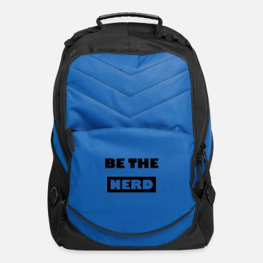 Fps Drop Be The Nerd - Stand Out Be Smart - Computer Backpack