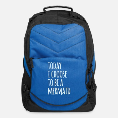 Sea Choose To Be A Mermaid Funny Quote - Computer Backpack