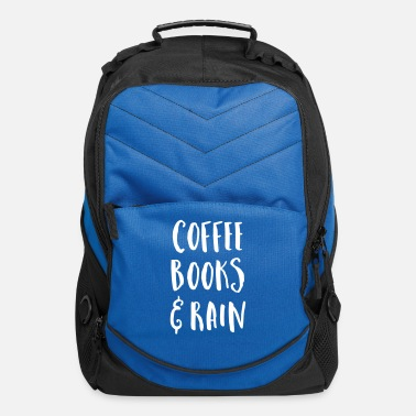 Coffee Coffee, Books & Rain Quote - Computer Backpack