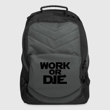 Work Or Die - Computer Backpack