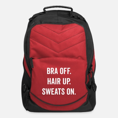 Up Bra Off, Hair Up Funny Quote - Computer Backpack