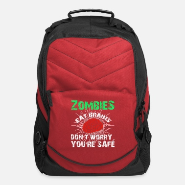 Funny Zombie Quote Funny Sarcastic Zombies Eat Brains Gift - Computer Backpack