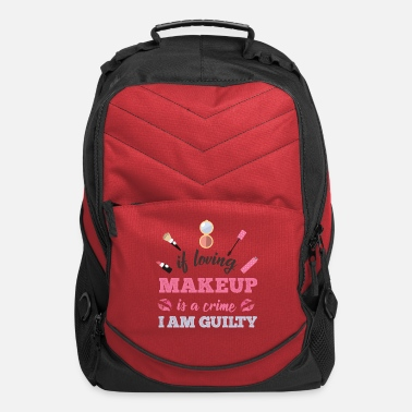 Guilty Of Crime Loving makeup is a crime I am guilty - Computer Backpack