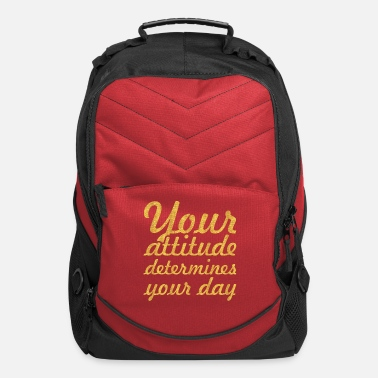 Quotes Attitude Your attitude... Inspirational Quote - Computer Backpack