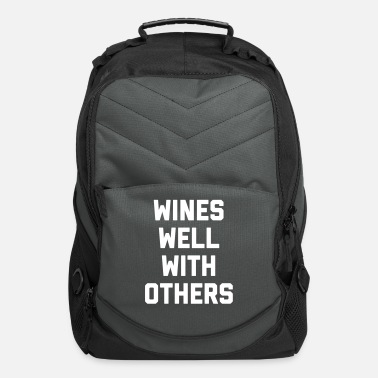 Wines Well Funny Quote - Computer Backpack