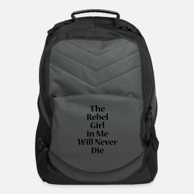 The rebel girl in me will never die - black - Computer Backpack