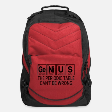 Table Genius The Periodic Table Can't Be Wrong - Computer Backpack