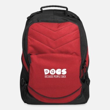 School Sucks Dogs Because People Suck - Computer Backpack