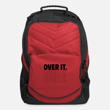 Fraternity Over It - Motivational Gift - Computer Backpack