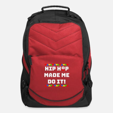 Pan Hip hop made me do it 02 - Computer Backpack