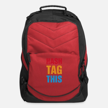 Hash Hash Tag This - Computer Backpack