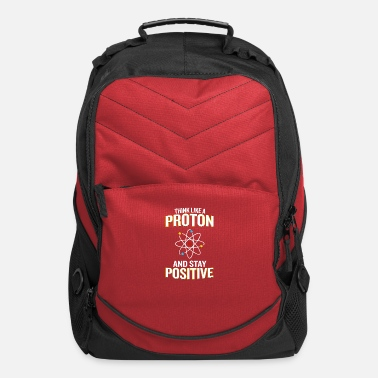 Nerd Think Like A Proton And Stay Positive Pun - Computer Backpack