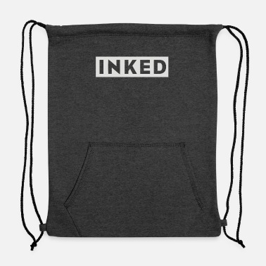 Ink inked - Sweatshirt Cinch Bag