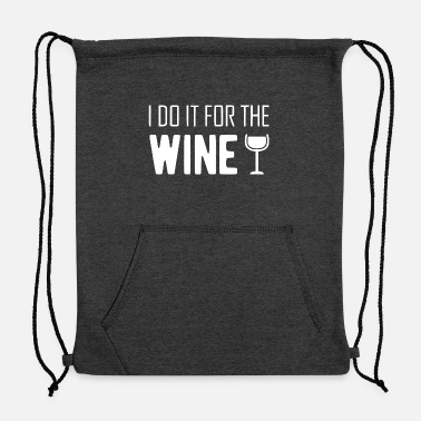 White Wine for the wine white - Sweatshirt Drawstring Bag