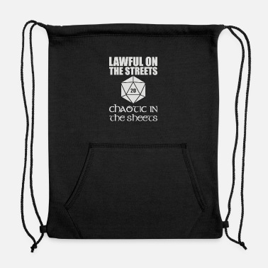 Lawful In The Streets Chaotic In The Sheets - Sweatshirt Drawstring Bag