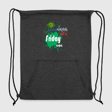 Hey Good Morning Its Friday OMG Jesus Good Friday - Sweatshirt Cinch Bag
