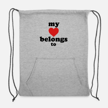 Heart my heart belongs to - Sweatshirt Drawstring Bag