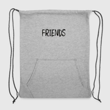 Friends For Ever Friends for ever - Sweatshirt Cinch Bag