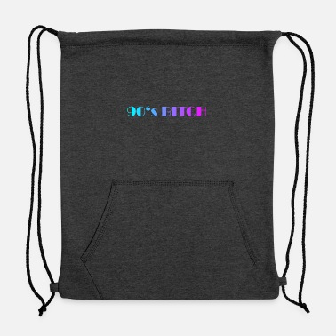 90 90's bitch 90's - Sweatshirt Drawstring Bag