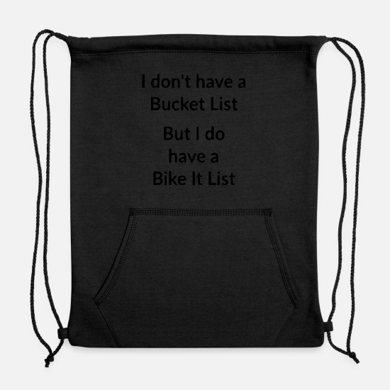 Cycling Bags & Backpacks - bucket list - Sweatshirt Drawstring Bag black