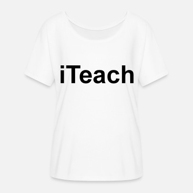 Iteach iTeach - Women's Flowy T-Shirt