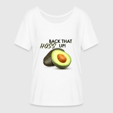 BACK THAT HASS UP! - Women's Flowy T-Shirt