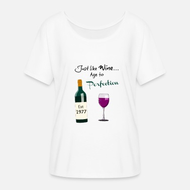 Wine Birthday Age to Perfection 1977 - Women's Flowy T-Shirt