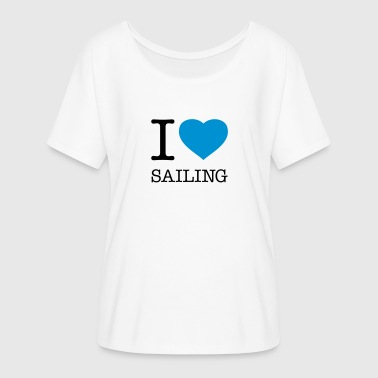 I LOVE SAILING - Women's Flowy T-Shirt