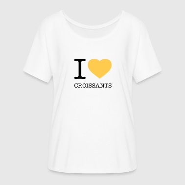 I Love Butter I LOVE CROISSANTS - Women's Flowy T-Shirt
