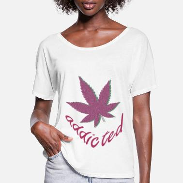 Addicted addicted - Women's Flowy T-Shirt