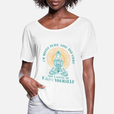 Light I'm mostly Peace Love And Light Hippie Independent - Women's Flowy T-Shirt