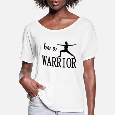 Spiritualist Be A Warrior Yoga Asana Spiritual Meditation Lotus - Women's Flowy T-Shirt