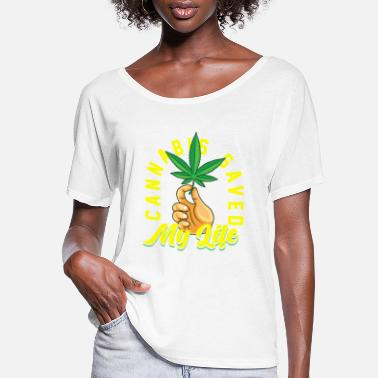 Rapper Cannabis saved my life - Women's Flowy T-Shirt