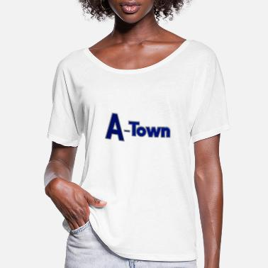 Town A-town or A Town shirts - Women's Flowy T-Shirt