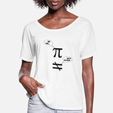 Funny Pictures Mathematician Pi Funny Picture - Women's Flowy T-Shirt
