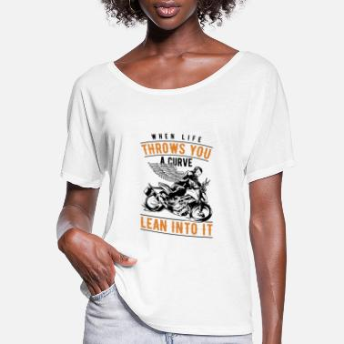 Bike Lean into the Curve Biker Motorcyclist Bike Gift - Women's Flowy T-Shirt