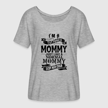 TATTOOED MOMMY - Women's Flowy T-Shirt