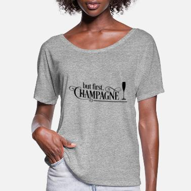 Champagne Champagne - Women's Flowy T-Shirt