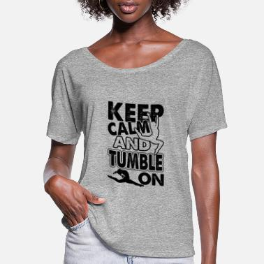Tumbling Tumble On Gymnast Shirt - Women's Flowy T-Shirt